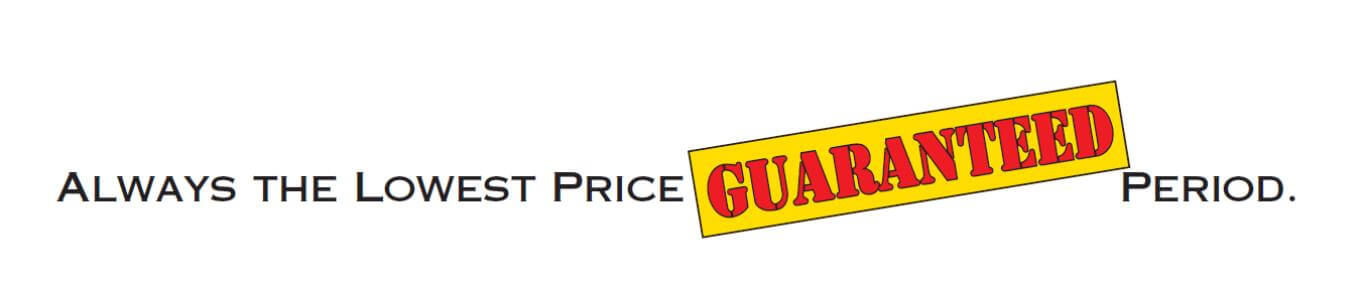 Lowest Price Guaranteed